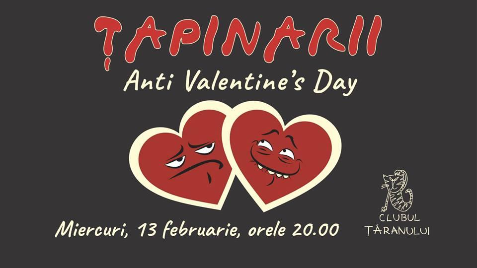 Țapinarii: Anti Valentine's Day – Clubul Taranului Bucuresti – 13.02