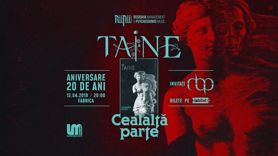 """Concert TAINE – """"Cealalta Parte"""" – aniversare 20 de ani -12.04"""