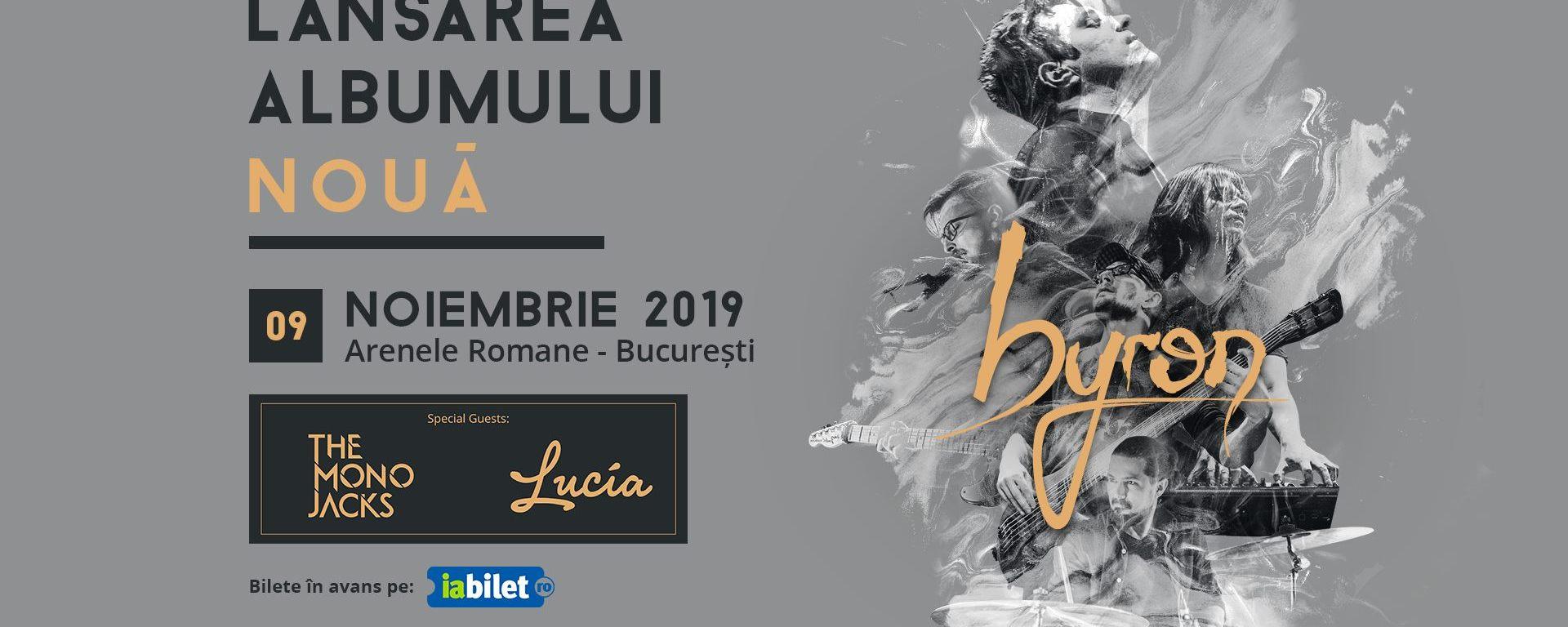 byron - lansare album la Arene; invitați - Lucia, The Mono Jacks