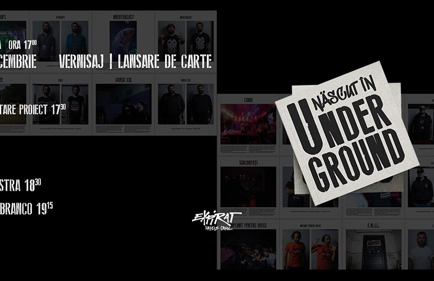 Născut în Underground, prima carte-album despre trupele românești, după Colectiv - Contemporary-Establishment