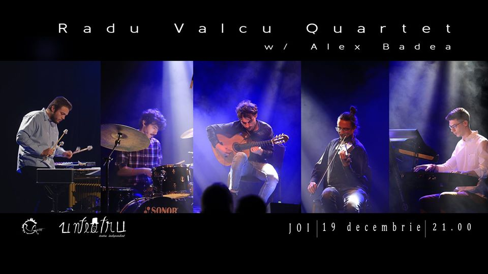 Unconcert Radu Vâlcu Quartet la Unteatru -19 dec. - Contemporary-Establishment