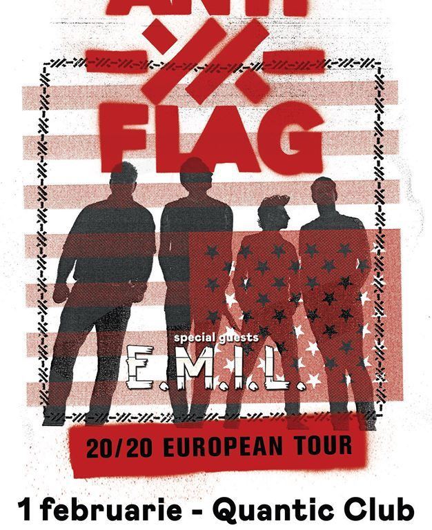 Concert Anti-Flag si E.M.I.L. in concert la Quantic