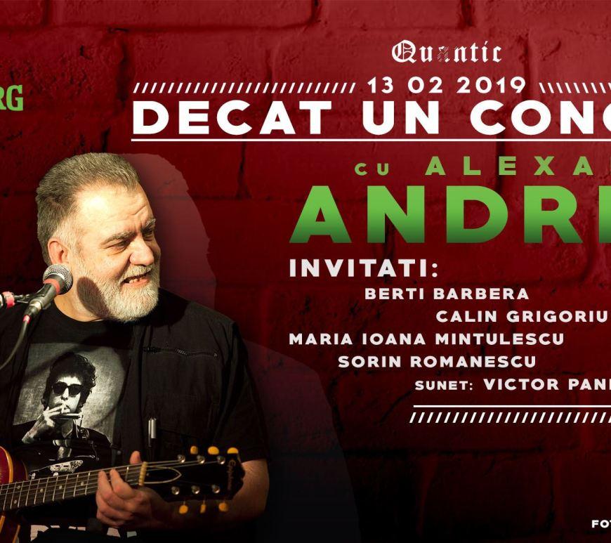 Concert Alexandru Andries - Decât un concert la Quantic