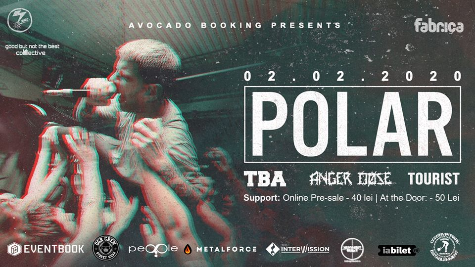 Concert POLAR [UK]/ TBA [RO]/ Anger Dose [RO]/ Tourist [RO] in Fabrica Bucuresti - Contemporary-Establishment