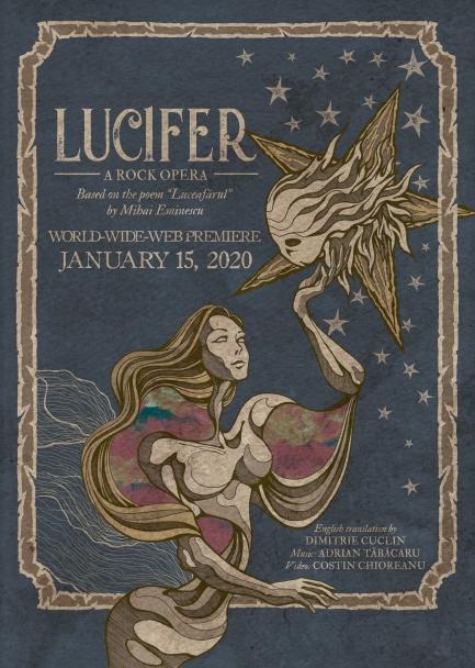 Lucifer - A Rok Opera se bazeaza pe poezia luceafarul de poetul roman Mihai Eminescu. Lucifer - A Rock Opera este tradusa in engleza de Dumitrie Cuclin, compusa si produsa de Adrian Tabacaru in perioada 2014-2018.