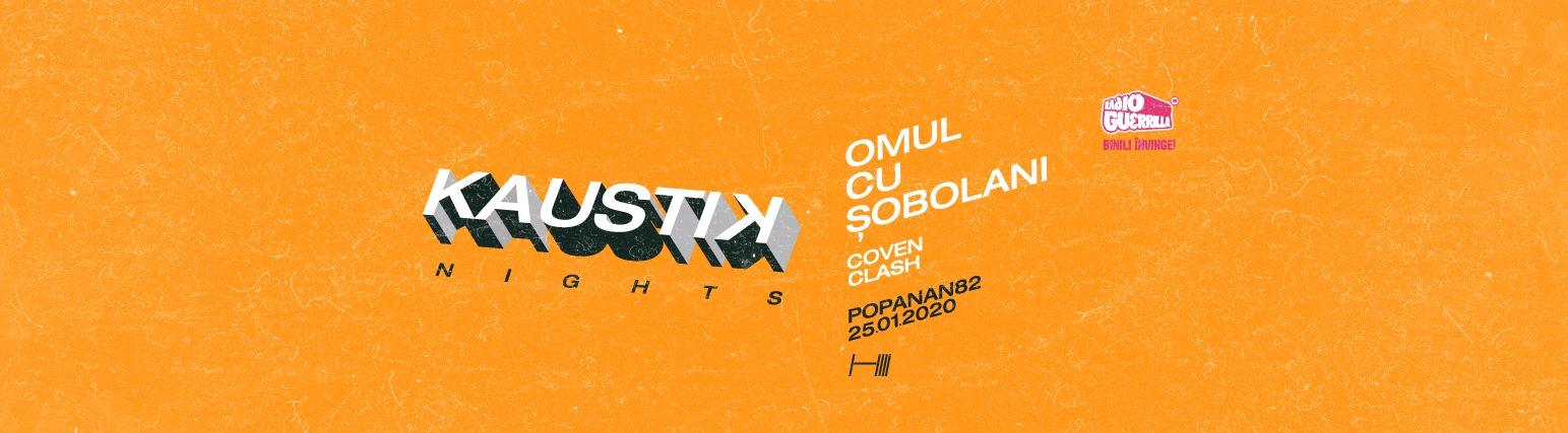 Concert Omul cu Sobolani la Kaustik Nights Invitati: Coven Clash