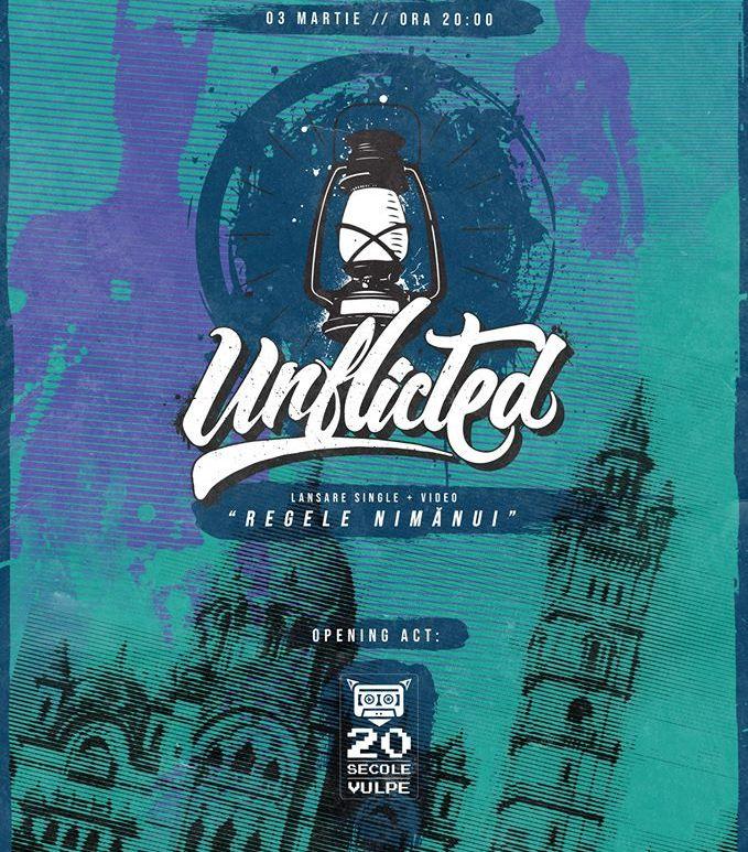 """Concert Unflicted - lansare """"Regele Nimănui""""/ Invitati: 20 Secole Vulpe pe 03.03"""