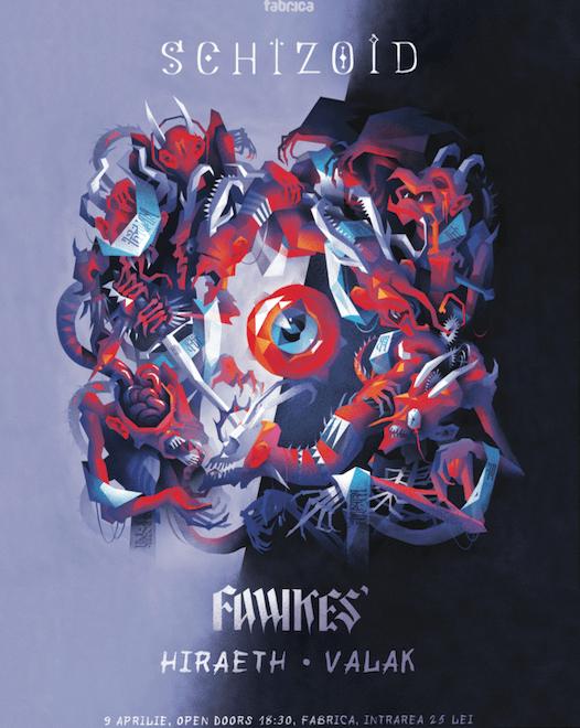 """Concert Fawkes' - Lansare de album """"Schizoid"""" + Hiraeth & Valak"""