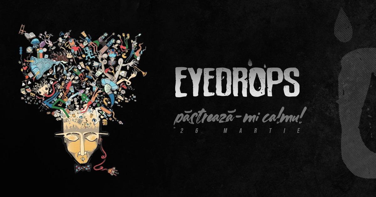 """Trupa EYEDROPS a lansat videoclipul pentru single-ul """"Păstrează-mi Calmul"""""""