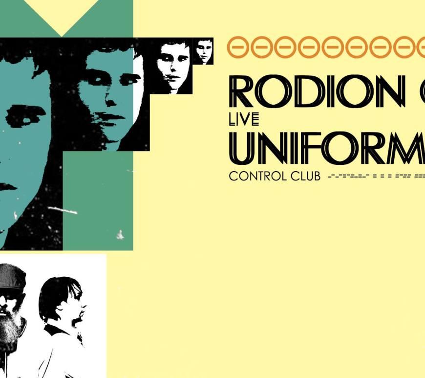Concert Rodion G.A. & Uniforma live in Control Bucuresti