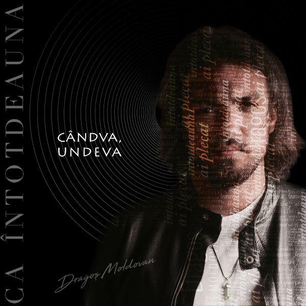 "Dragos Moldovan lanseaza prima piesa de cand a castigat Vocea Romaniei - ""Candva, undeva"""
