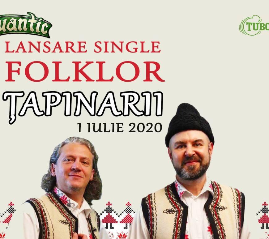 Țapinarii - lansare single Folklor în Quantic - 1 iulie