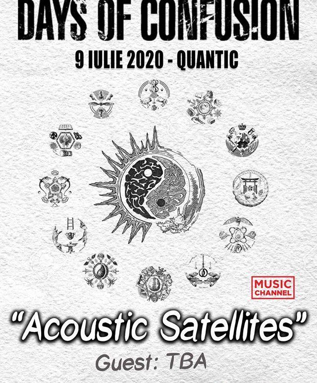 Days Of Confusion – 'Acoustic Satellites' in Quantic - 9 iulie