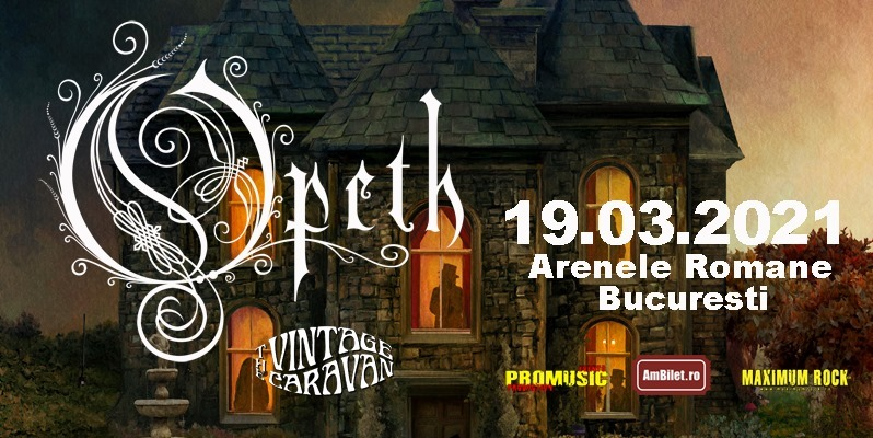 Opeth, The Vintage Caravan Live at Arenele Romane, 19.03.21 - contemporary-establishment