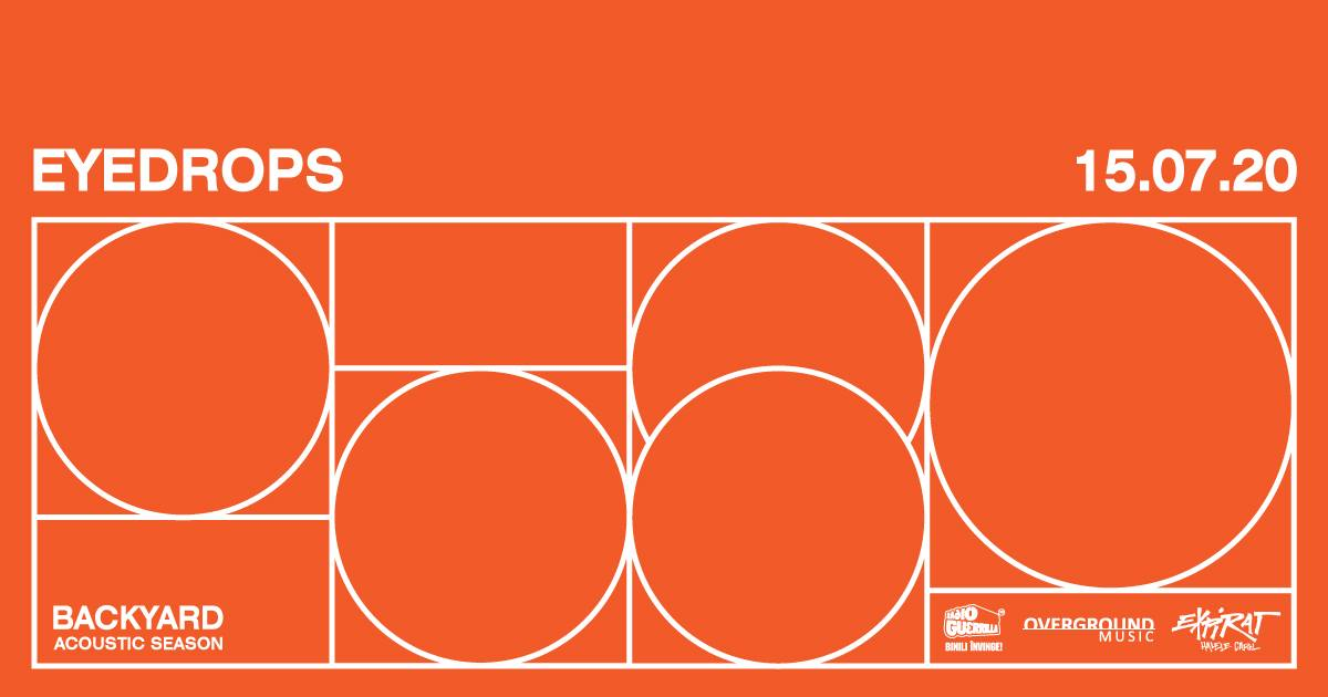 Eyedrops • Backyard Acoustic Season 2020 - 15 iulie - contemporary-establishment