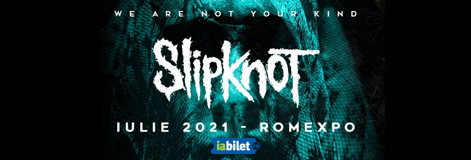 Concertul Slipknot de la București reprogramat pentru 27 Iulie 2021