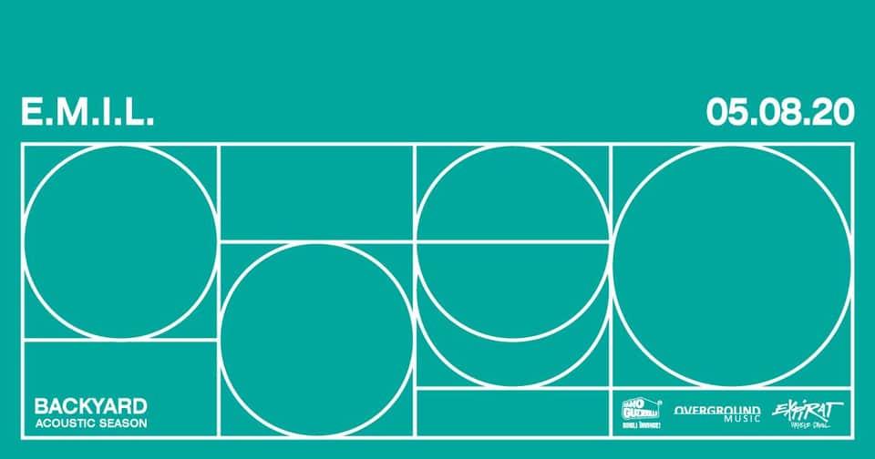 E.M.I.L. • Backyard Acoustic Season 2020 în Expirat - 5 august - contemporaryestablishment