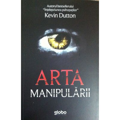 Arta manipularii - Kevin Dutton - contemporaryestablishment