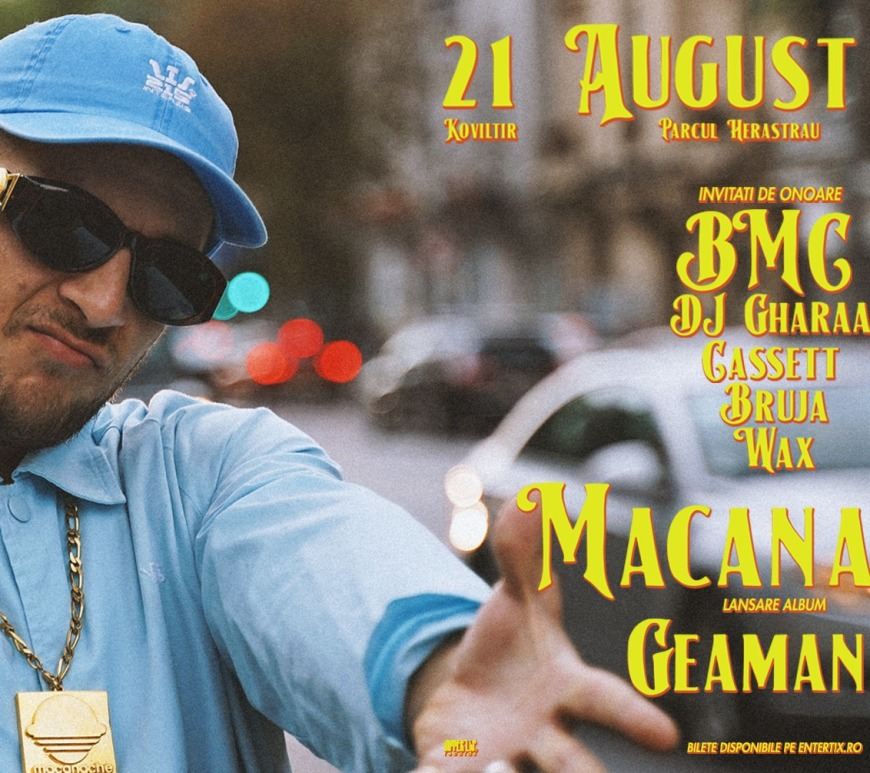 MACANACHE Lanseaza GEAMANU pe 21 August