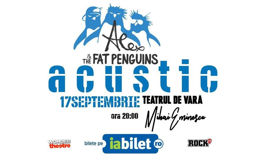 Concert Alex & The Fat Penguins Acustic - 17 Sptembrie