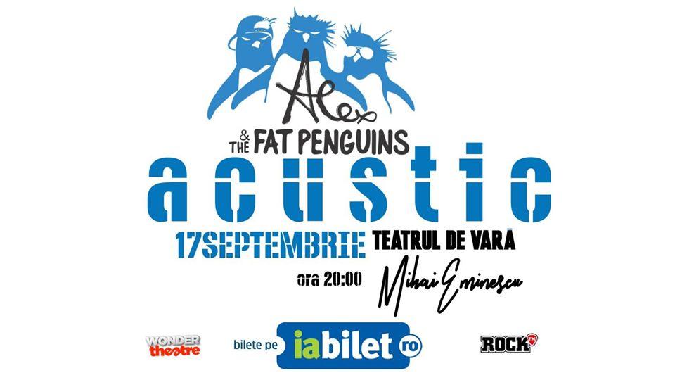 Concert Alex & The Fat Penguins Acustic - 17 Sptembrie