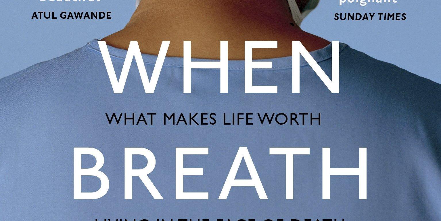 PAUL KALANITHI - When Breath Becomes Air