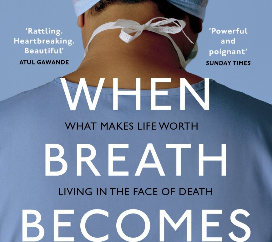 PAUL KALANITHI - When Breath Becomes Air