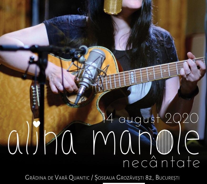 Alina Manole - Necântate 14 august 2020 București, Quantic – Grădina de vară
