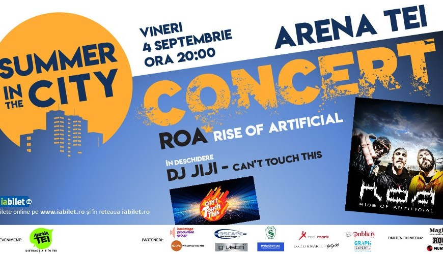 Summer in The City -Concert Live cu ROA & DJ JIJI - 4 Septembrie