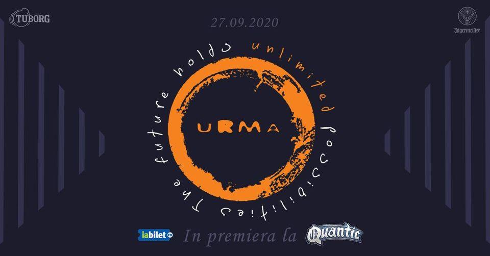 Concert URMA in premiera la Quantic - 27 Septembrie