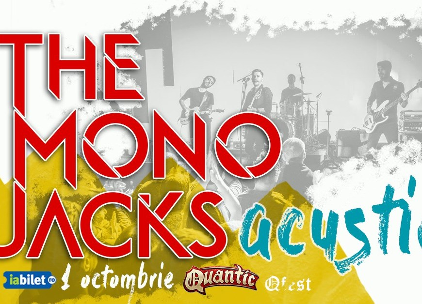 Concert The Mono Jacks acustic La Quantic - 1 Octombrie