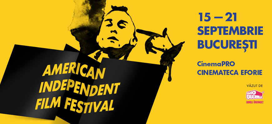 American Independent Film Festival - 15-21 Septembrie