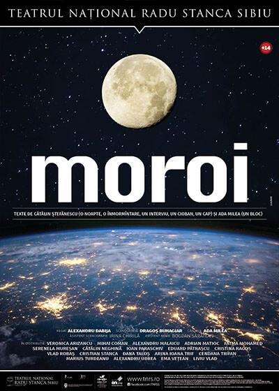 MOROI - Online, TNRS - SCENA DIGITALA, Sibiu