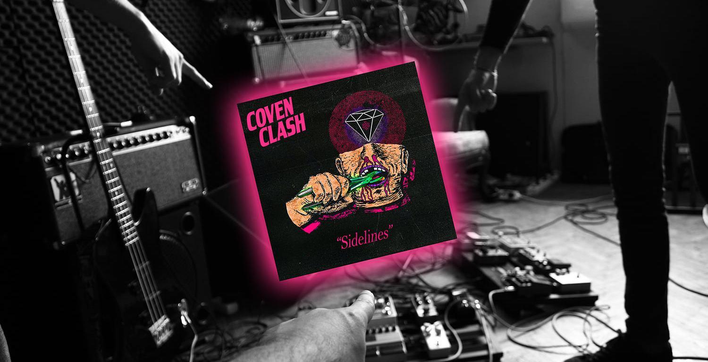 Trupa Coven Clash a lansat clipul pentru piesa Sidelines