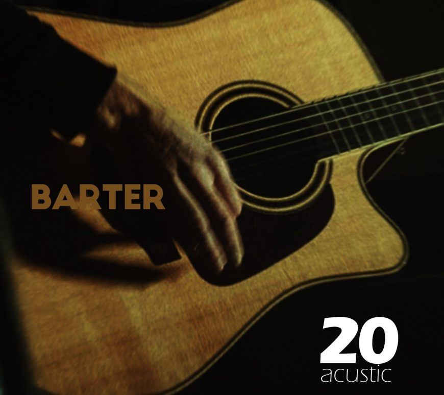 Trupa Barter a lansat Acustic 20 - contemporarz-establishment