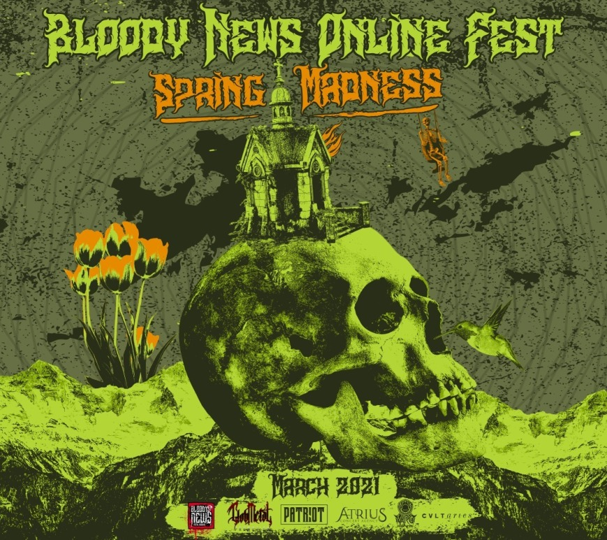 Bloody News Online Fest - Spring Madness - 26 Martie