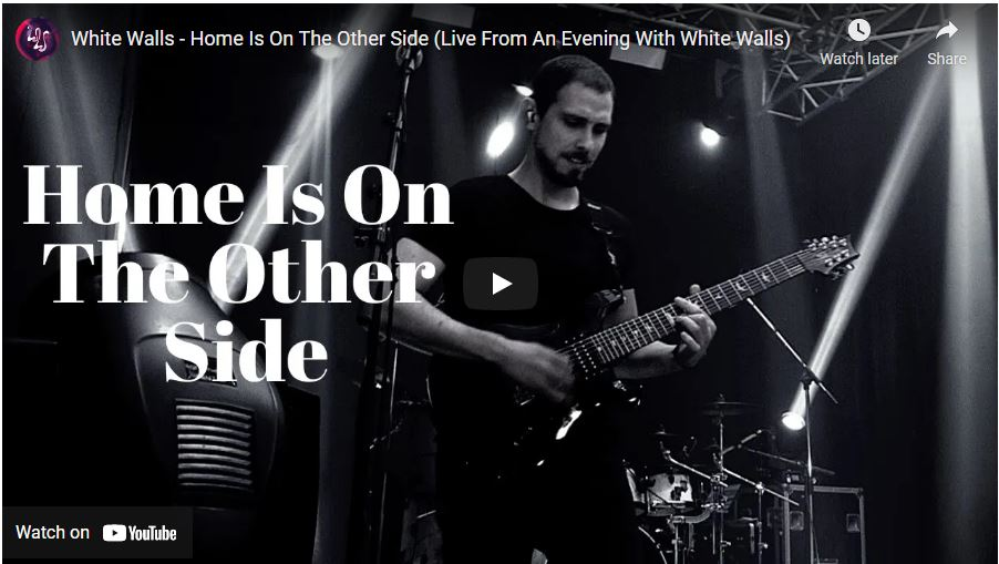 Video: White Walls - Home Is On The Other Side (Live From An Evening With White Walls)