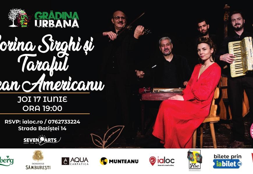 Corina Sîrghi & Taraful Jean Americanu at Gradina Urbană
