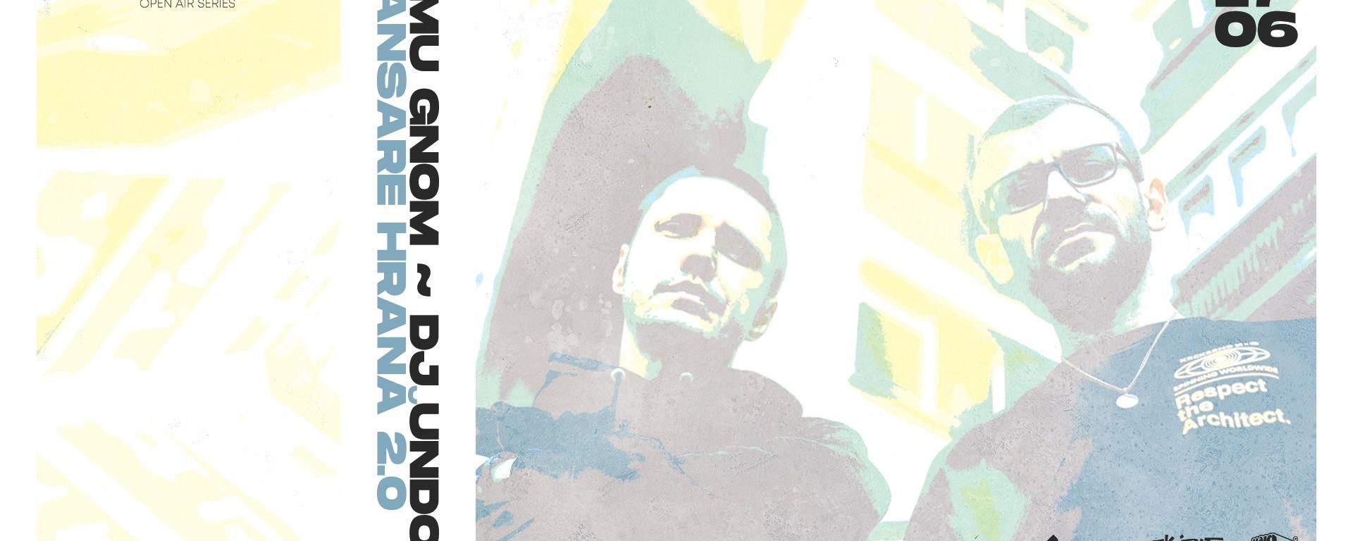 """Omu Gnom ~ DJ Undoo • Lansare """"Hrană 2.0"""" • CONCRETE Open Air Series • 17.06"""