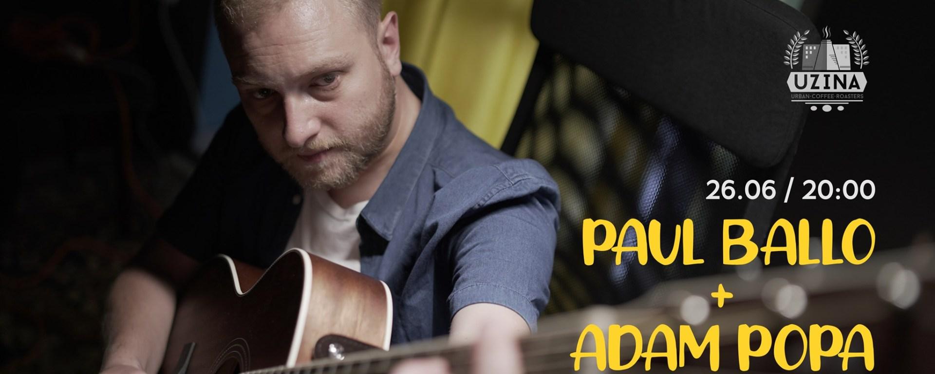 Seria Deconectat • Paul Ballo & Adam Popa LIVE at Uzina Coffee