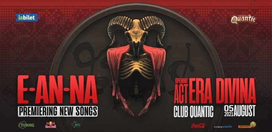 E-AN-NA și Era Divina Live în Club Quantic București