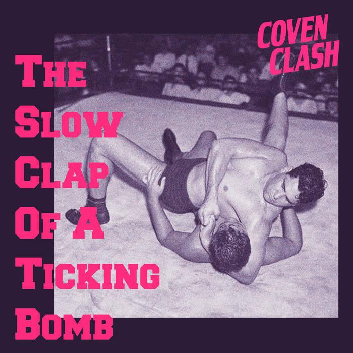 """Trupa Coven Clash a lansat EP-ul """"Tʜᴇ Sʟᴏᴡ Cʟᴀᴘ Oꜰ A Tɪᴄᴋɪɴɢ Bᴏᴍʙ"""""""