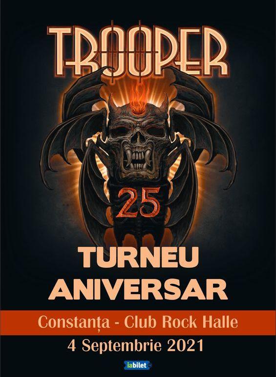 Constanta: Trooper - Turneu aniversar - Live în Rock Halle Constanța