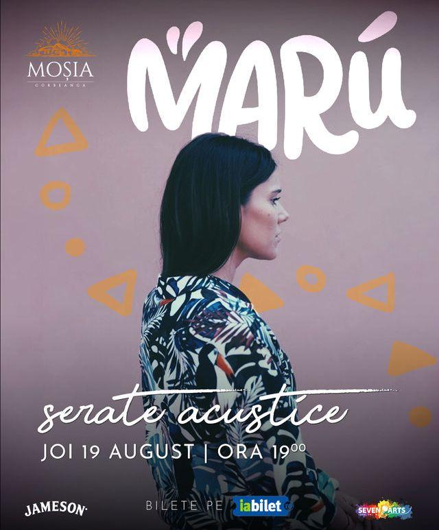 Concert Marú @ Moșia Corbeanca