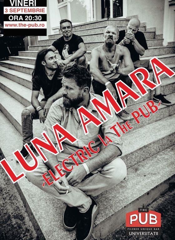 Luna Amara - Electric la The PUB Universitaii