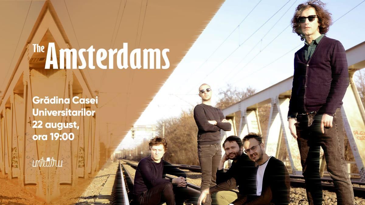 The Amsterdams live la Casa Universitarilor