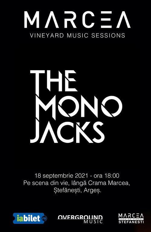 The Mono Jacks la Crama Marcea - Vineyard Music Sessions