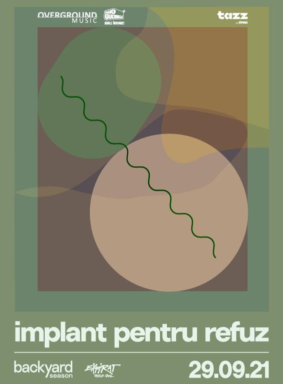Implant Pentru Refuz • Backyard Season 2021