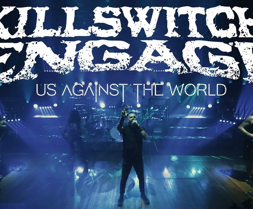 Vezi noul clip pentru piesa 'Us Against The World!' de la Killswitch Engage
